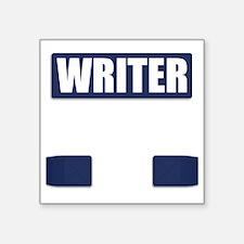 "Writer Bullet-Proof Vest Square Sticker 3"" x 3"""