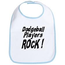 Dodgeball Players Rock ! Bib