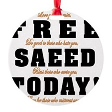 FREE SAEED TODAY Ornament