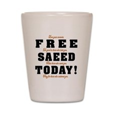FREE SAEED TODAY Shot Glass