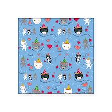 "Cats Just Wanna Have Fun Square Sticker 3"" x 3"""
