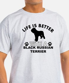 Life is better with a Black Russian  T-Shirt