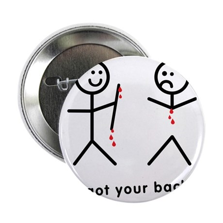 """Blood Dripping I Got Your Back 2.25"""" Button"""