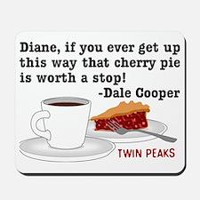 Twin Peaks Diane Cherry Pie Mousepad
