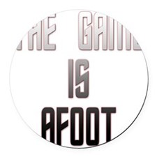 The Game Is Afoot Round Car Magnet