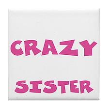Crazy Sister Tile Coaster