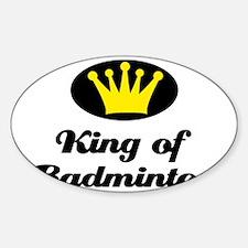King of Badminton Sticker (Oval)