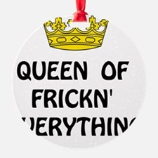 Queen Everything Ornament