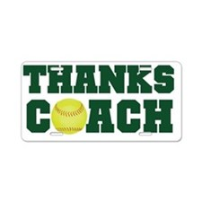 Thanks Softball Coach Aluminum License Plate
