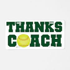 Thanks Softball Coach Aluminum License Plate