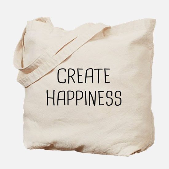 Create Happiness Tote Bag