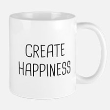 Create Happiness Mug