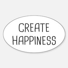 Create Happiness Sticker (Oval)