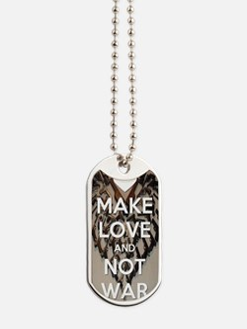 Make love not War Dog Tags