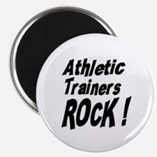 Athletic Trainers Rock ! Magnet