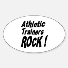 Athletic Trainers Rock ! Oval Decal