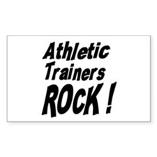 Athletic Trainers Rock ! Rectangle Decal