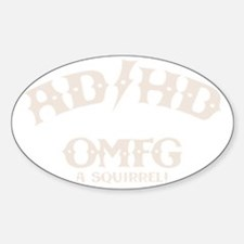 ad-hd-omfg-DKT Sticker (Oval)