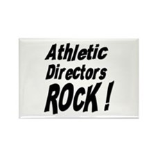Athletic Directors Rock ! Rectangle Magnet