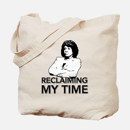 Reclaiming My Time Tote Bag