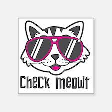 """Check Meowt Square Sticker 3"""" x 3"""""""