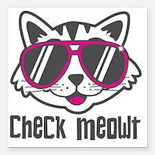 "Check Meowt Square Car Magnet 3"" x 3"""