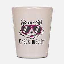 Check Meowt Shot Glass