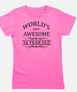 MOST AWESOME BIRTHDAY 16 Girl's Tee