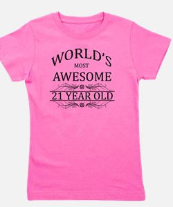 MOST AWESOME BIRTHDAY 21 Girl's Tee
