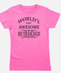 MOST AWESOME BIRTHDAY 80 Girl's Tee