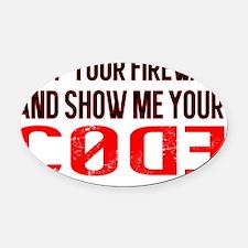 Drop Firewall Show Code Oval Car Magnet
