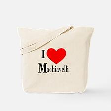 I Love Machiavelli Tote Bag