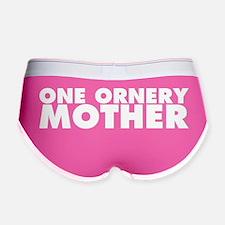 One Ornery Mother Women's Boy Brief