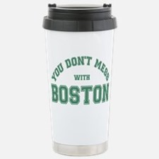 You Dont Mess With Bost Travel Mug