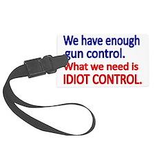 We have enough gun control Luggage Tag