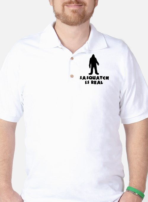 Sasquatch Is Real Golf Shirt