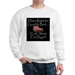 Good In Bed Sweatshirt