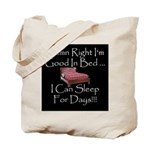 Good In Bed Tote Bag