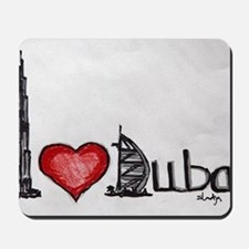 I love Dubai Mousepad