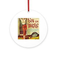 Sin On Wheels Round Ornament