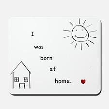Homebirth Mousepad