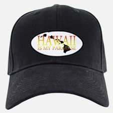 HAWAII IS MY PARADISE Baseball Cap