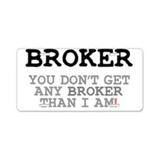 BROKER! Aluminum License Plate