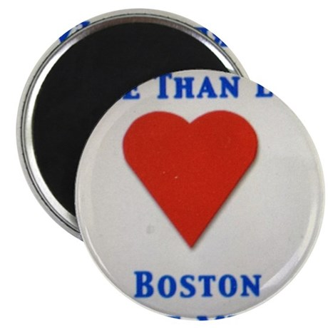 Support our wonderful town, Boston Magnet