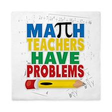 Math Teachers Have Problems Queen Duvet