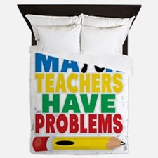 Math Teachers Have Problems Queen Duvet