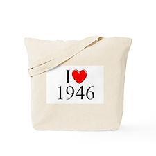 """I Love 1946"" Tote Bag"