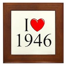 """""""I Love 1946"""" Framed Tile"""