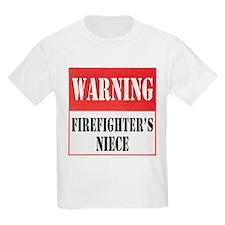 Firefighter Warning-Niece T-Shirt