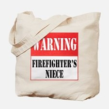 Firefighter Warning-Niece Tote Bag